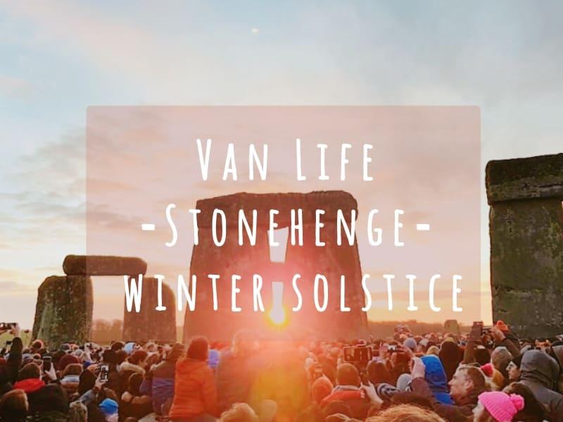 Van life stonehenge winter solstice