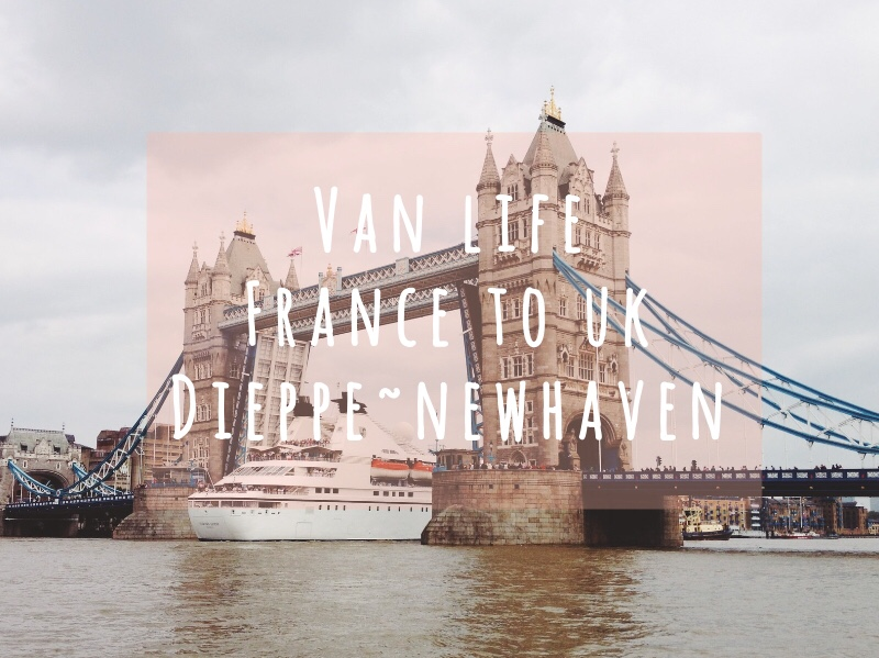 van life dieppe to newhaven バンライフ イギリス フェリー 車